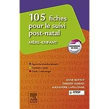 105 fiches pour le suivi post-natal mère-enfant