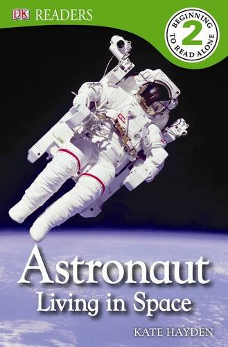 Astronaut : living in space