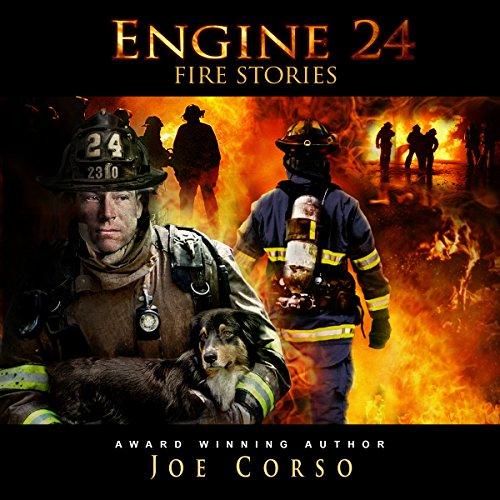 Engine 24: Fire Stories - Joe Corso - Unabridged