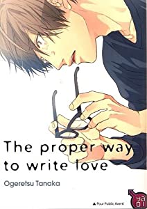 The proper way to write love Edition simple One-shot