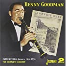 Benny Goodman: The Complete Concert, Carnegie Hall, 1938 by Benny Goodman