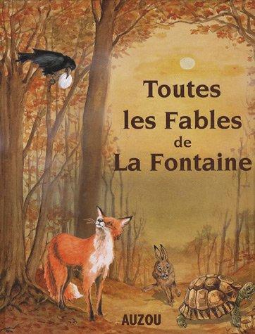 Toutes les fables de La Fontaine