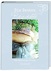 Die besten Rezepte: von Jeanne d'Arc Living