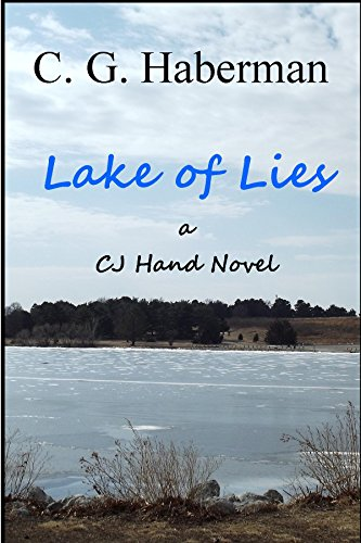 Lake of Lies A CJ Hand Novel