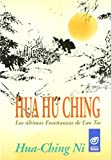 Hua Hu Ching : las últimas enseñanzas de Lao-Tsé