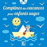 Comptines des vacances pour enfants sages (1CD audio)