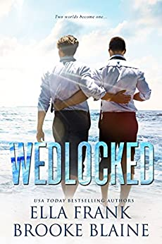 Wedlocked (Preslocke Book 3) by [Frank, Ella , Blaine, Brooke]