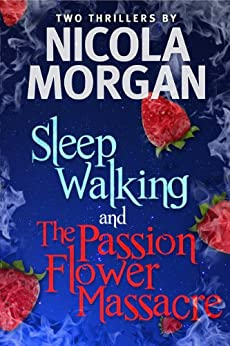 The Passionflower Massacre and Sleepwalking by [Morgan, Nicola]