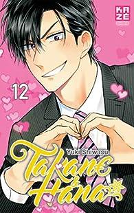 Takane & Hana, tome 12 par Yuki Shiwasu