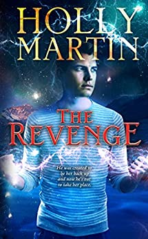 The Revenge (The Sentinel Series Book 3) by [Martin, Holly]