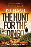 The Hunt For The Dingo: a fast-paced serial killer thriller (James & Sandersen Files Book 1) (English Edition)