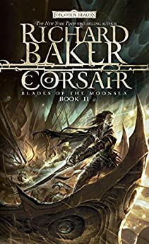 Corsair: Blades of Moonsea, Book II (Forgotten Realms: Blades of the Moonsea Series)