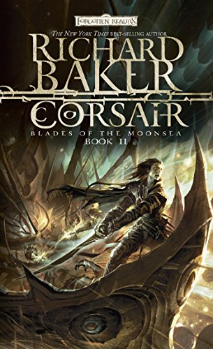 Corsair: Blades of Moonsea, Book II (Forgotten Realms: Blades of the Moonsea (Movie Adult Pirate)