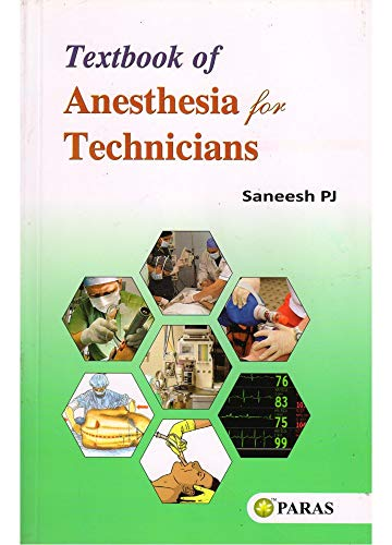 Textbook of Anesthesia for Technicians