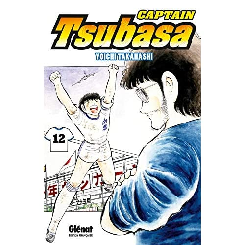 Captain Tsubasa - Tome 12: L'instant de gloire