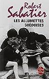 """Afficher """"Allumettes suédoises (Les) n° t. 01"""""""