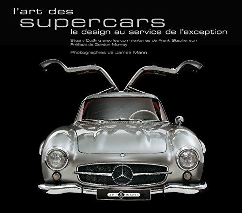 L'art des supercars : Le design au service de l'exception par Stuart Codling