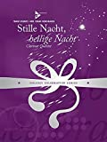 Stille Nacht, heilige Nacht: 4 Klarinetten (3 Klarinetten in B (oder 2 Klarinetten in B und 1 Alt-Klarinette in B) und Bass-Klarinette in B). Partitur und Stimmen. (Holiday Celebration Series)