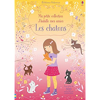 Les chatons - Ma petite collection J'habille mes amies