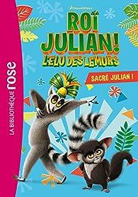 Roi Julian, tome 1 : Sacré Julian ! par Olivier Gay