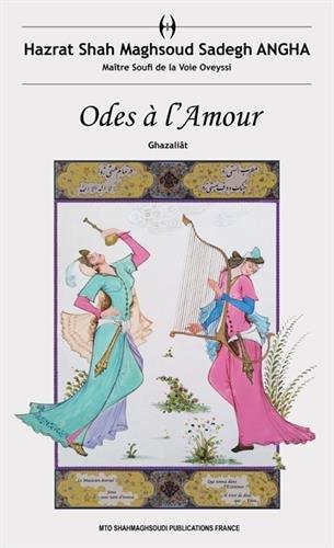 Odes à l'Amour : Ghazaliât