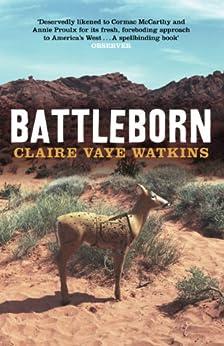 Battleborn by [Watkins, Claire Vaye]
