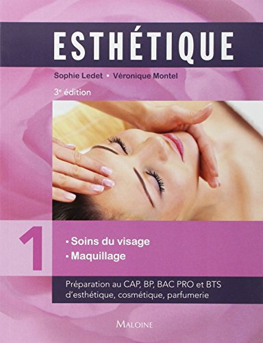 Esthétique : Volume 1, Soins du visage maquillage