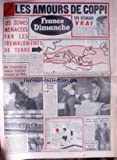 Telecharger Livres FRANCE DIMANCHE No 421 du 19 09 1954 LES AMOURS DE COPPI LES ZONES MENACES PAR LES TREMBLEMENTS DE TERRE DE CASTRIES RAYMOND PELLEGRIN ET GISELE PASCAL SARO A ARLE HARICOT AVEC JANE RUSSELL JOSETTE ENJEU D UN DRAME CORNELIEN ROBERTO NE VEUT PLUS DE LILA DEPUIS QU IL A TOURNE AVEC LOLO (PDF,EPUB,MOBI) gratuits en Francaise