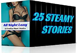 All Night Long: 25 Erotica Short Stories by [Sterling, Ava]