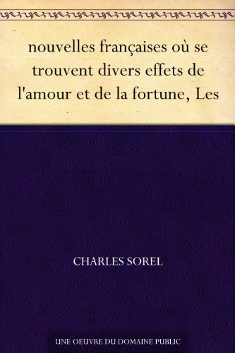Couverture du livre nouvelles françaises où se trouvent divers effets de l'amour et de la fortune, Les