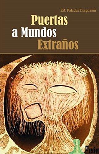 Puertas a Mundos Extraños por Ed. Paladin Dragozani