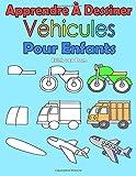 Telecharger Livres Apprendre A Dessiner Vehicules Pour Enfants Des images simples imiter selon les instructions pour les debutants et les enfants (PDF,EPUB,MOBI) gratuits en Francaise