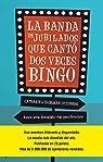La banda de jubilados que cantó dos veces bingo par Ingelman-Sundberg