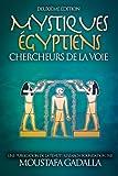 Mystiques Égyptiens : Chercheurs De La Voie