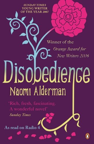 Disobedience by Naomi Alderman (2007-04-05)
