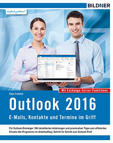 outlook-2016-e-mails-kontakte-und-termine-im-griff-mit-den-exchange-server-funktionen-german-edition