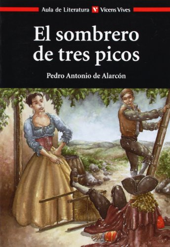 El Sombrero De Tres Picos/The Three-Cornered Hat par PEDRO ANTONIO ALARCON