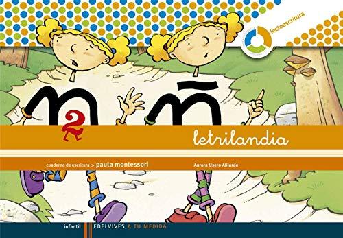 Letrilandia Lectoescritura cuaderno 2 de escritura (Pauta Montessori) (A tu medida (Entorno lógica matemática))978842