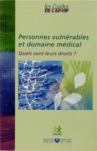 Personnes vulnérables et domaine médical : Quels sont leurs droits ?