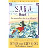 Sara : Book 1: Sara Learns the Secret About the Law of Attraction