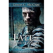 Fate of the Saracen Knight: Bradamante and Ruggiero Volume II (English Edition)