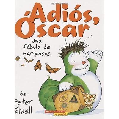 Free Adios Oscar Una Fabula De Mariposas Pdf Download Byssheneely