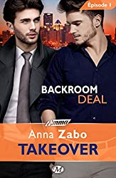 Backroom Deal - Takeover - Épisode 1: Takeover, T1 (Emma)
