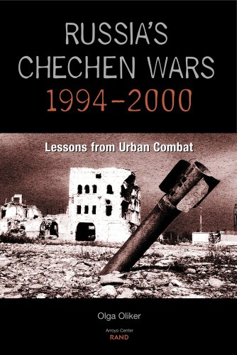 Russia's Chechen Wars 1994-2000: Lessons from Urban Combat: Lessons from the Urban Combat (English Edition)