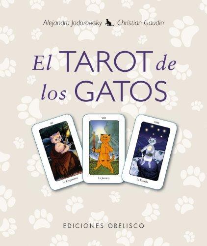 Tarot de los gatos, El (Spanish Edition) by Alejandro Jodorowsky (2014-03-30)