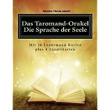 Das Taromand-Orakel - Die Sprache der Seele: mit 36 Lenormand-Karten plus 4 Zusatzkarten