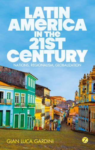 latin-america-in-the-21st-century-nations-regionalism-globalization