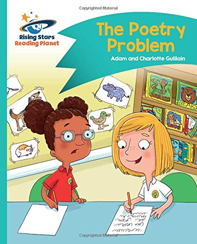 Reading Planet - The Poetry Problem - Turquoise: Comet Street Kids (Rising Stars Reading Planet)
