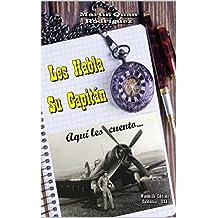 Les Habla Su Capitán (WIE nº 446) (Spanish Edition)