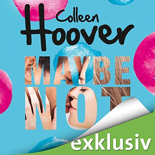 Buchseite und Rezensionen zu 'Maybe Not' von Colleen Hoover